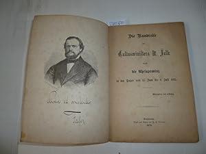 Die Rundreise des Cultusministers Dr. Falk durch die Rheinprovinz in den Tagen vom 15. Juni bis 6. ...