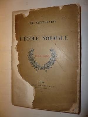 Le centenaire de l?ecole normale 1795-189: Diverse