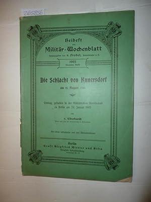Die Schlacht von Kunersdorf am 12.08.1759 (Beiheft zum Militär-Wochenblatt, Heft 9, (Hrsg.) V....