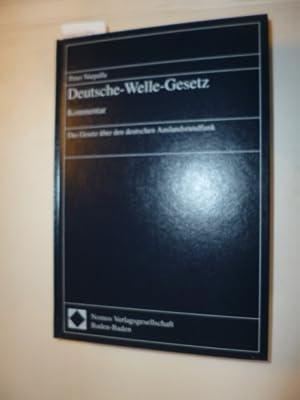 Deutsche-Welle-Gesetz : Kommentar ; das Gesetz über den deutschen Auslandsrundfunk: Niepalla, ...