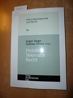 Mobilität-Telematik-Recht- Im Auftrag der Deutsch Geschaft für recht und Informatik e.V.:...