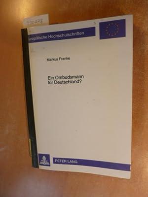 Ein Ombudsmann für Deutschland? : Einführungsmöglichkeiten einer ...