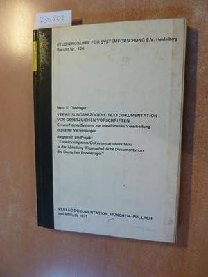Verweisungsbezogene Textdokumentation von gesetzlichen Vorschriften : Entwurf eines Systems zur ...