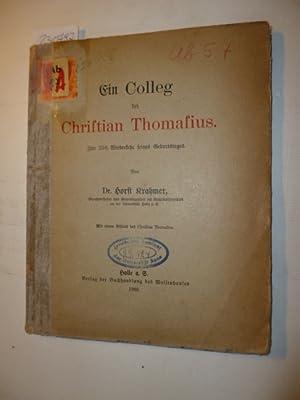 Ein Colleg bei Christian Thomasius Zur 250. Wiederkehr seines Geburtstages: KRAHMER, Horst