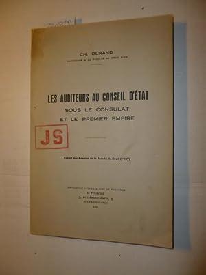Les Auditeurs au CONSEIL D'ÉTAT sous le Consulat et le premier Empire: DURAND Charles