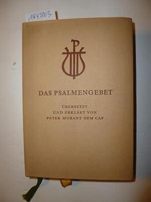 Das Psalmengebet, übersetzt und erklärt: Morant, Peter