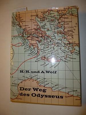 Der Weg des Odysseus : Tunis, Malta, Italien in den Augen Homers: Wolf, Hans Helmut ; Wolf, Armin