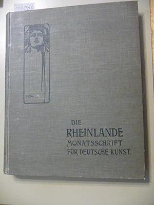 Die Rheinlande. Monatsschrift für Deutsche Kunst - Fünfter Band - Oktober 1902 - Mä...