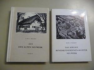 Aus dem alten Neuwerk. Das adelige Benediktinerinnen-Kloster Neuwerk 1135-1802 + Honschaften, ...