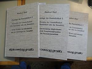 Versuch einer Ontologie der Persönlichkeit Band II - 2. Philosophie der Unmittelbarkeit (Die ...