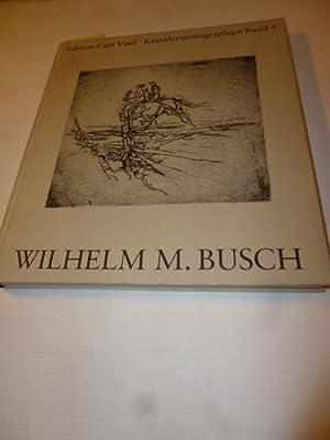 Wilhelm M. Busch : Werkkatalog der illustrierten Bücher 1934 - 1983: Busch, Wilhelm M. [Ill.]