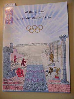Hymne an den Sport aus Anlaß der XIX. Olympischen Spiele 1968 in Mexiko, - Hymno Al Deporte -...