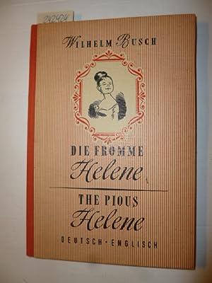 Die fromme Helene. The pious Helene Deutsch-Englisch. In das Englische übertragen von Charles ...