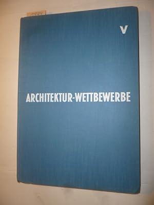 Architektur Wettbewerbe. Schriftenreihe für richtungweisendes Bauen. Band V - Heft 19 bis Heft...
