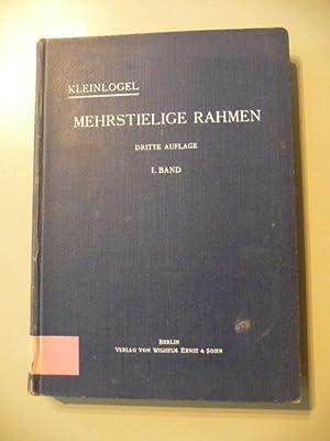 Mehrstielige Rahmen. Erster Band: Rahmen mit waagerechtem: Kleinlogel, Adolf