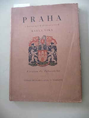 Praha v barevnych drevorytech Karla Vika S textem Fr. Taborskeho: Karla Vika