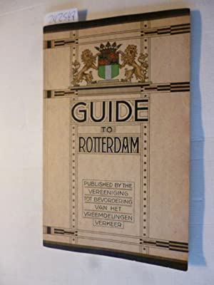Guide to Rotterdam: Vereeniging tot Bevordering van het Vreemdelingen Verkeer (Hrsg.)