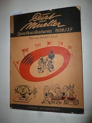 Sportkarikaturen 1936/1937: Mueller, Curt + Koch, Herbert (Text)