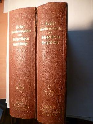 Die Ausführungsgesetze zum Bürgerlichen Gesetzbuche. II. Ergänzungsband und ...
