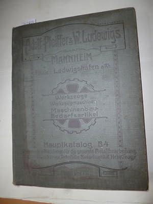 Adolf Pfeiffer & W. Ludewigs / Mannheim - Werkzeuge, Werkzeugmaschinen, ...