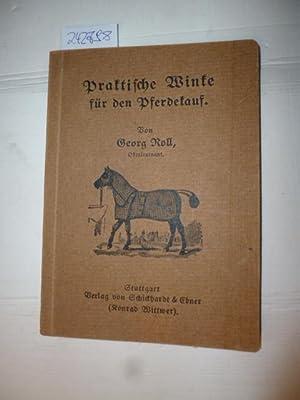 Praktische Winke für den Pferdekauf: Georg Roll