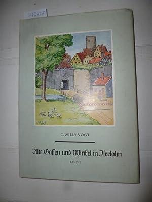 Alte Gassen und Winkel in Iserlohn -: R. Althaus, L.