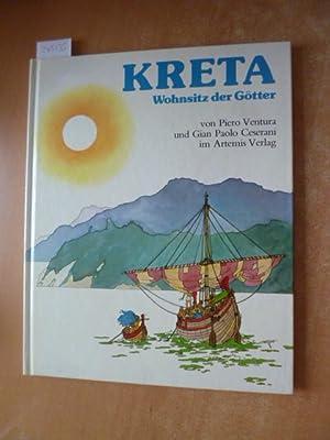 KRETA - Wohnsitz der Götter.: Ventura, Piero Ceserani,