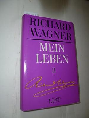 Mein Leben. Einzige vollständige Ausgabe. Herausgegeben von: Wagner, Richard