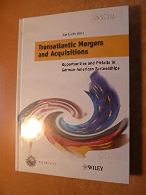*Transatlantic mergers & acquisitions : opportunities and pitfalls in German-American partnerships