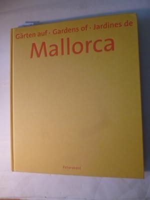 Gärten auf Mallorca - Gardens of Mallorca: Charlotte Seeling, Carina