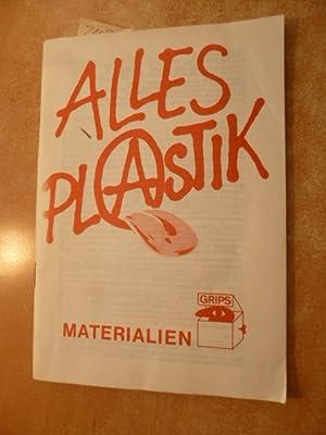 Nachbereitungsheft für Alles Plastik - Grips-Theater -: Volker Ludwig und
