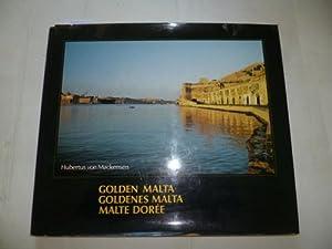 Goldenes Malta. Golden Malta. Malte Doree: Hubertus von Mackensen