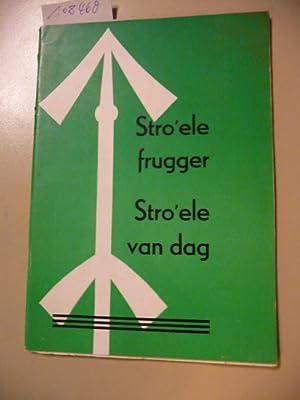 Stro'ele - frugger on vandag - Kurze Geschichte von Straelen nach Aufzeichnungen von Hermann ...
