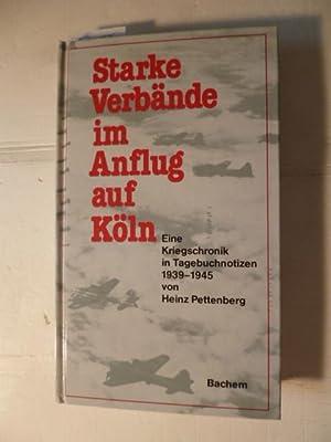 Starke Verbände im Anflug auf Köln : Pettenberg, Heinz