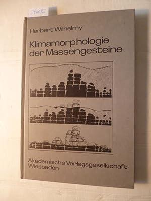 Klimamorphologie der Massengesteine: Wilhelmy, Herbert