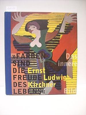 Farben sind die Freude des Lebens' -: Lüttichau, Mario-Andreas von[Hrsg.]