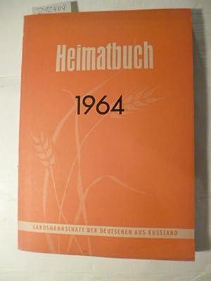 Heimatbuch der Deutschen aus Rußland. 1964: Landsmannschaft, der Deutschen