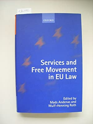 Services and free movement in EU law: Andenas, Mads [Hrsg.]