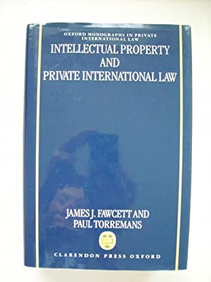Intellectual property and private international law: Fawcett, James J.