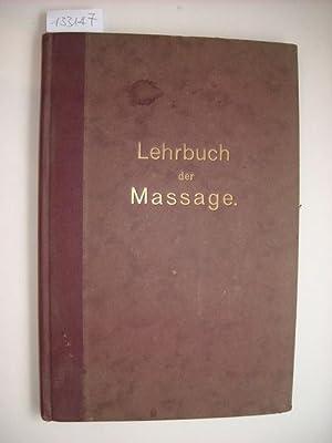 Lehrbuch der Massage, Gemeinverständlich dargestellt. Praxis sowie: Wallrodt, Fritz