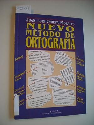 Nuevo método de ortografía (Lengua): Juan Luis Onieva