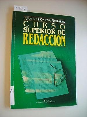 Curso superior de redacción: Onieva Morales, Juan