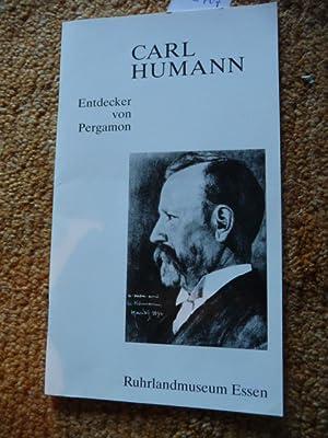 Carl Humann : Entdecker von Pergamon ;: Schumacher, Erich