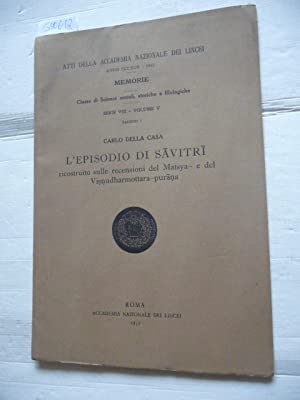 L'EPISODIO DI SAVITRI ricostruito sulle recensioni del: Della Casa Carlo.