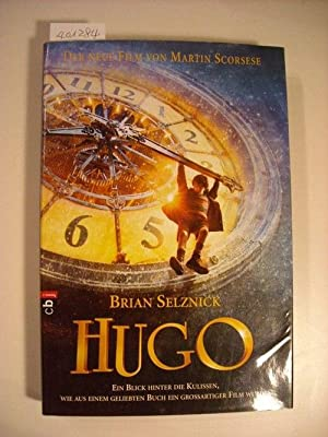 Hugo : der neue Film von Martin: Selznick, Brian ;