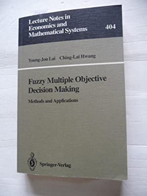 Fuzzy multiple objective decision making : methods: Lai, Young-Jou ;
