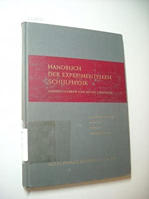 Handbuch der experimentellen Schulphysik. Schwingungen- Wellen- Schall-: Friedrich, Artur [Hrsg.]
