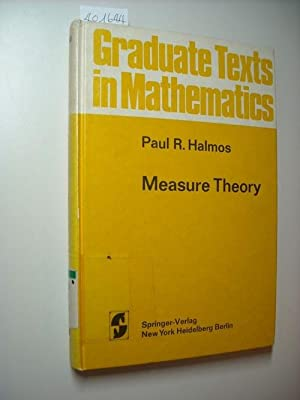 Measure theory: Halmos, Paul R.,i1916-2006