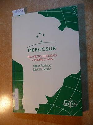 Mercosur - Proyecto, Realidad y Perspectivas: Sérgio Florêncio ;