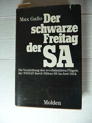 Der schwarze Freitag der SA - Die: Gallo, Max